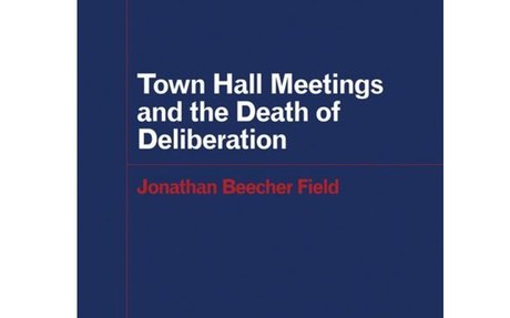 Discussion: Town Hall Meetings and the Death of Deliberation