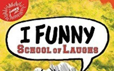 I Funny school of laghs
