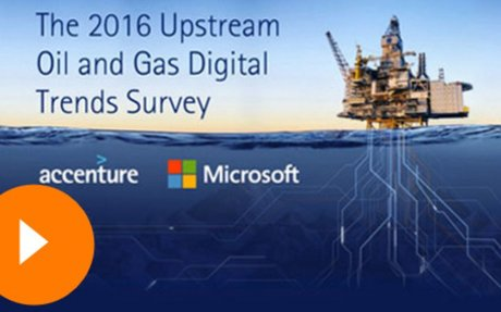 2016 Upstream Oil and Gas Digital Trends - Accenture