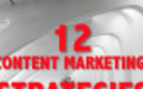 An indispensable guide to 12 possible content marketing strategies