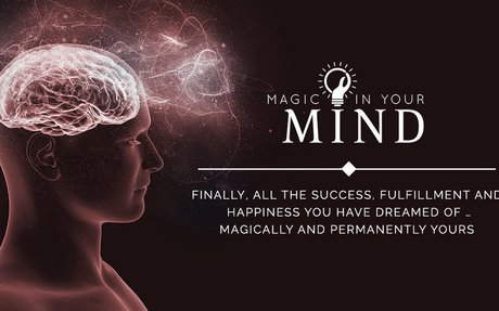 Finally, All the Success, Fulfillment and Happiness You Have Dreamed Of … Magically and Pe