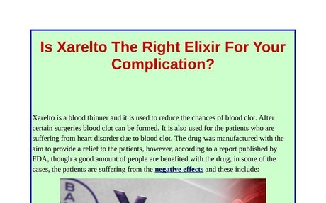 Is Xarelto The Right Elixir For Your Complication?