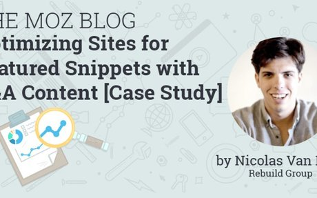 Optimizing Sites for Featured Snippets with Q&A Content [Case Study]