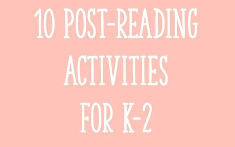 10 Post-Reading Activities for K-2 Guided Reading Lessons - Learning at the Primary Pond