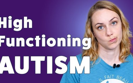 What is High Functioning Autism?