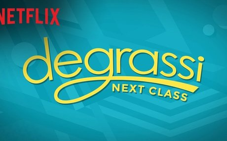 Degrassi: Next Class | Trailer [HD] | Netflix