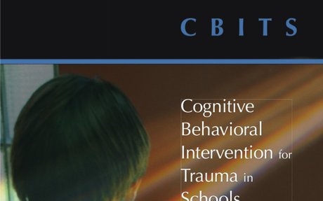 Cognitive Behavioural Intervention for Trauma in Schools (CBITS) Manual