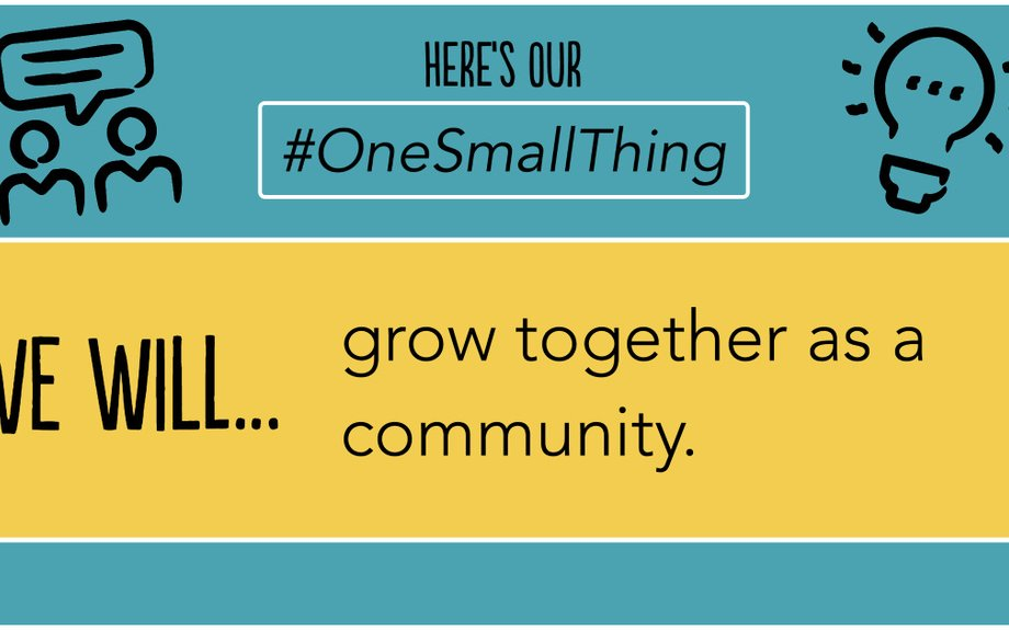 Create and Share Your #OneSmallThing!