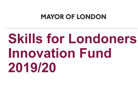 Skills for Londoners Innovation Fund- Deadline: 10th December 2019