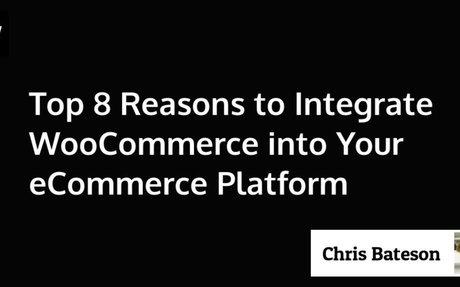 Advantages of integrating WooCommerce into eCommerce