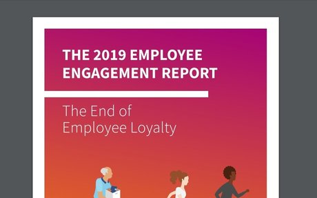 The 2019 Employee Engagement Report #EmployeeEngagement