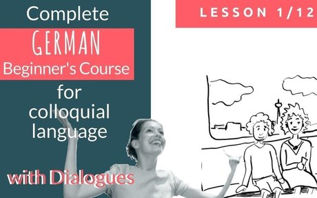Complete German Beginners Course: Lesson 1 - Learn with Authentic Dialogues