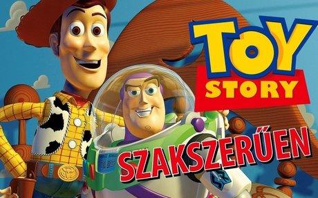 A Toy Story-ról szakszerűen