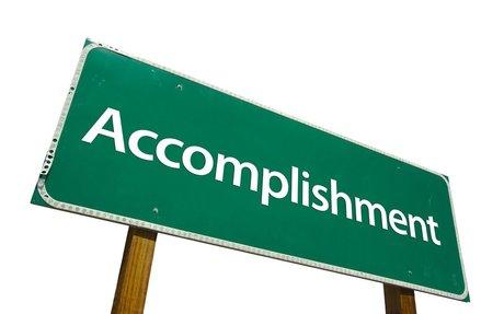 An Accomplishment or achievment