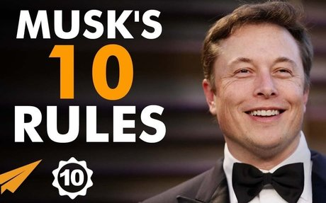 Elon Musk's Top 10 Rules For Success