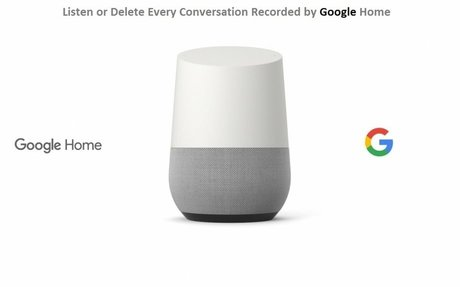 How to Listen or Delete Every Conversation Recorded by Google Home