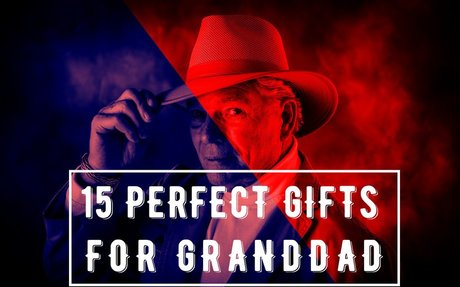 15 Products that make perfect Gifts for Grandfather