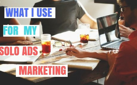 What I use for my Solo Ad Marketing
