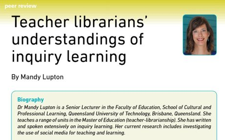 Scholarly article about inquiry learning and teacher librarians.