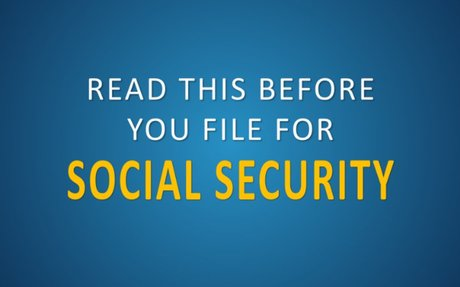 Do This Before Filing For Social Security Benefits