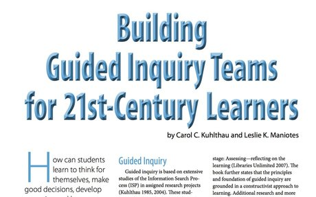Building Guided Inquiry Teams for the 21st Century learners.