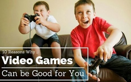 10 Reasons Why Video Games are Good for You, Sometimes
