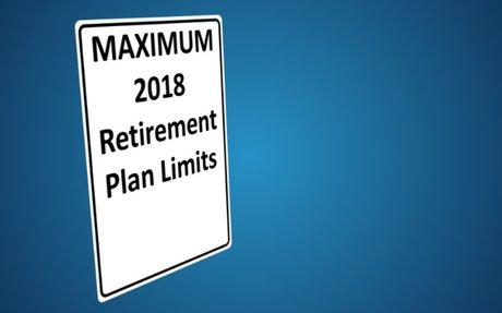 IRS Announces Retirement Plan Limits For 2018