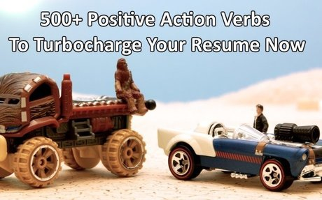 TOOLS >>  500+ Positive Action Verbs To Turbocharge Your Resume Now