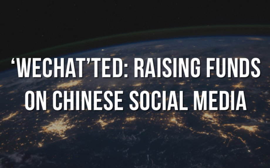 'WeChat'­ted: Raising Funds on Chinese Social Media