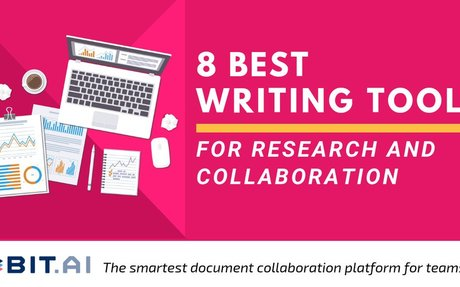 8 Writing Tools for Researchers To Make Your Research Organized