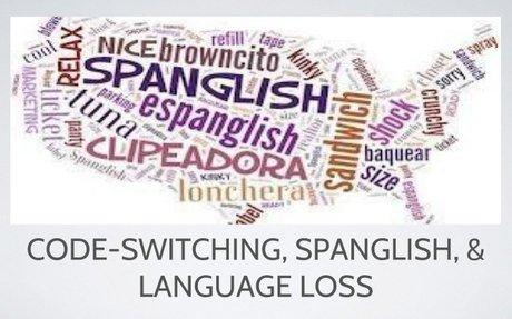 Code switching, spanglish & language loss.pptx