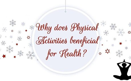Gavin Maneorwski | Why does Physical Activities beneficial for Health?