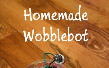 MAKE A Homemade Wobblebot