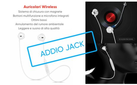 Addio Jack! Benvenuto wireless | TechTake