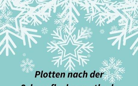 Plotten nach der Schneeflocken-Methode (Snowflake Method)