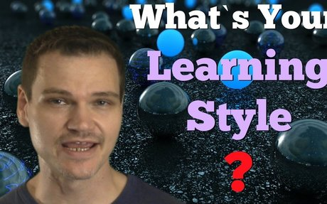 Discover Your Learning Style and Optimize Your Self Study
