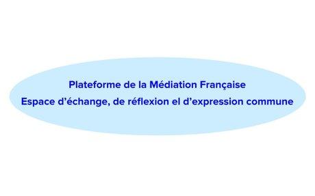 Position commune de la plateforme de la médiation française