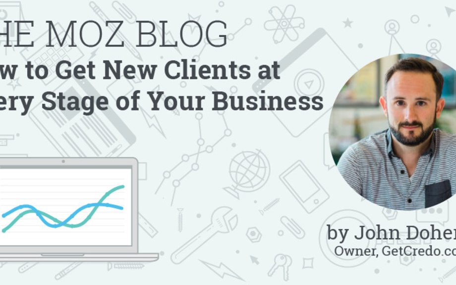 How to Get New Clients at Every Stage of Your Business