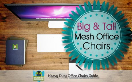 Best Big And Tall Mesh Office Chairs | Heavy Duty Office Chairs