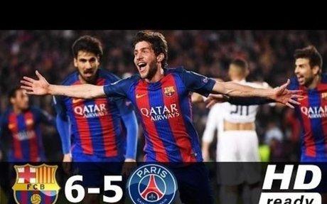 Barcelona vs Paris Saint Germain 6 5   All Goals in Champions League 2016 2017 HD