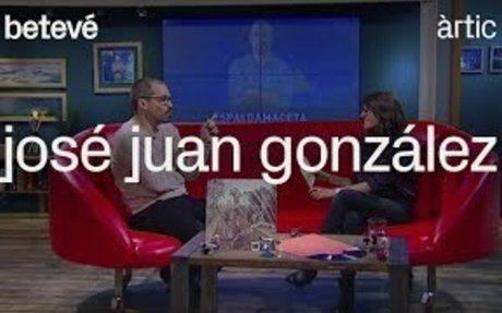 Entrevista a José Juan González - Àrtic   betevé