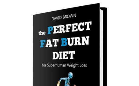 The Perfect Fat Burn Diet for Superhuman Fat Loss