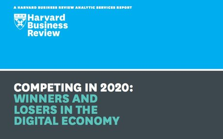 Harward Business Review Study: Competing in 2020: Winners and Losers in Digital