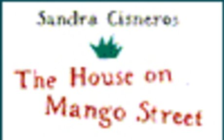 OUSD | The House on Mango Street | Cisneros