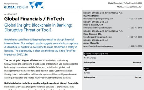 2016-04 Morgan Stanley Report: Blockchain in Banking: Disruptive Threat or Tool?