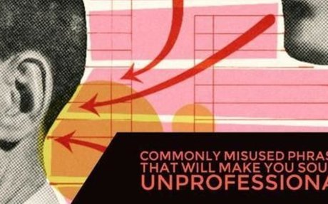 Commonly Misused Phrases That Will Make You Sound Unprofessional