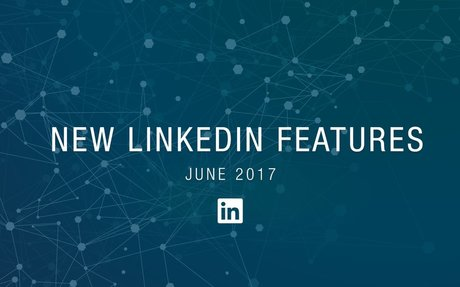 New LinkedIn Features Launched #PersonalBrand