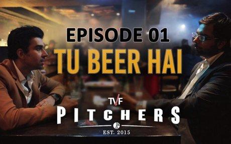 TVF Pitchers   S01E01 - 'Tu Beer Hai'   E04-E05 now streaming on TVFPlay (App/Website)