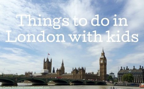 Things to do in London with kids: September - Mums do travel