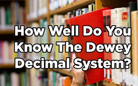 How Well Do You Know The Dewey Decimal System?